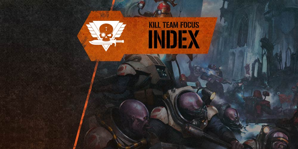 Kill Team Faction Focus Index - Warhammer Community