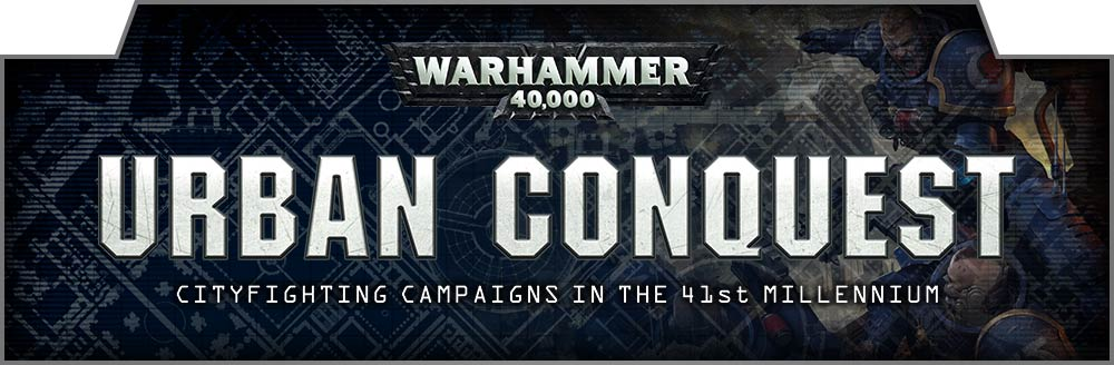 Urban Conquest: The Rules - Warhammer Community