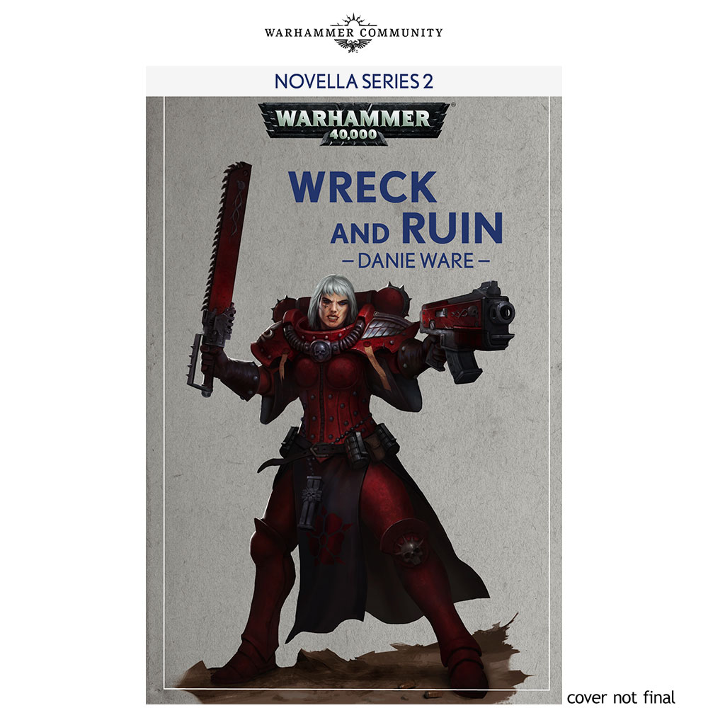 Programme des publications The Black Library 2019 - UK - Page 3 BLLiveReveals-Jun1-WreckAndRuin16ware