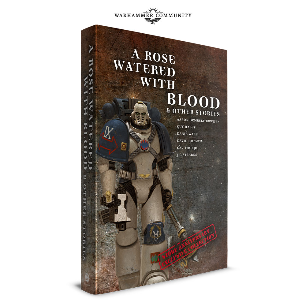 Programme des publications The Black Library 2019 - UK - Page 4 StoreAnniversary-Jun18-RoseWateredWithBlood3gx