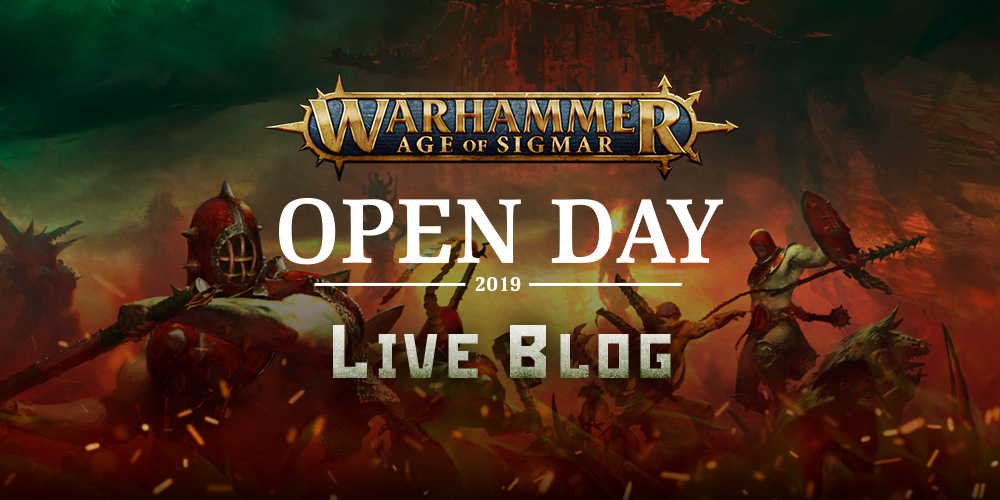 The Warhammer Age of Sigmar Open Day 2019 Live Blog