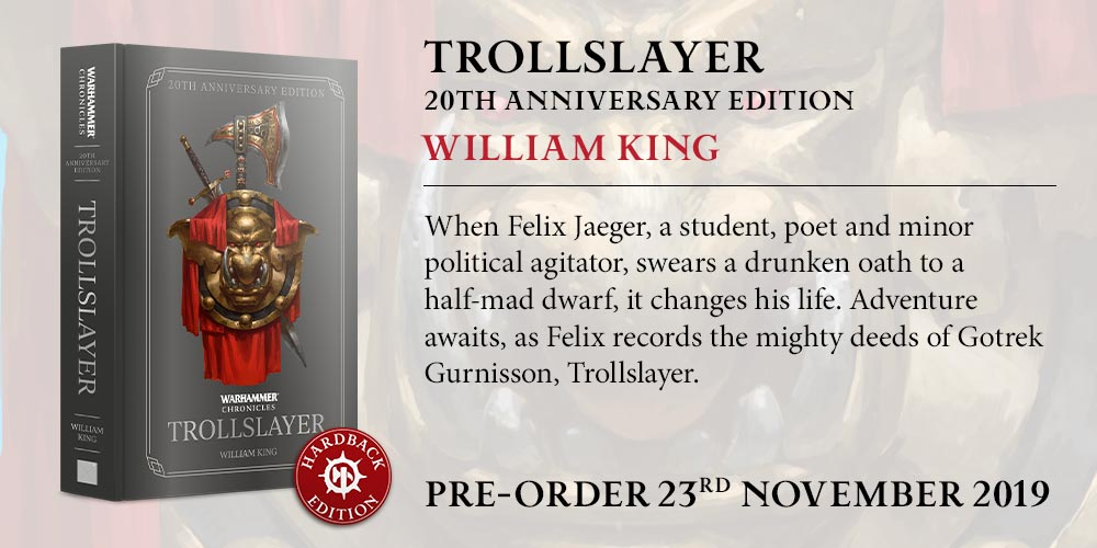 Programme des publications The Black Library 2019 - UK - Page 4 BLComingSoon-Trollslayer20Anniv_HB