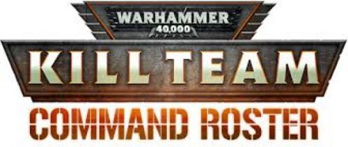 Kill Team: Command Roster
