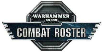 40k Combat Roster