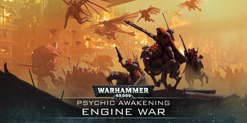 Engine War – Requisition Approved - Warhammer Community