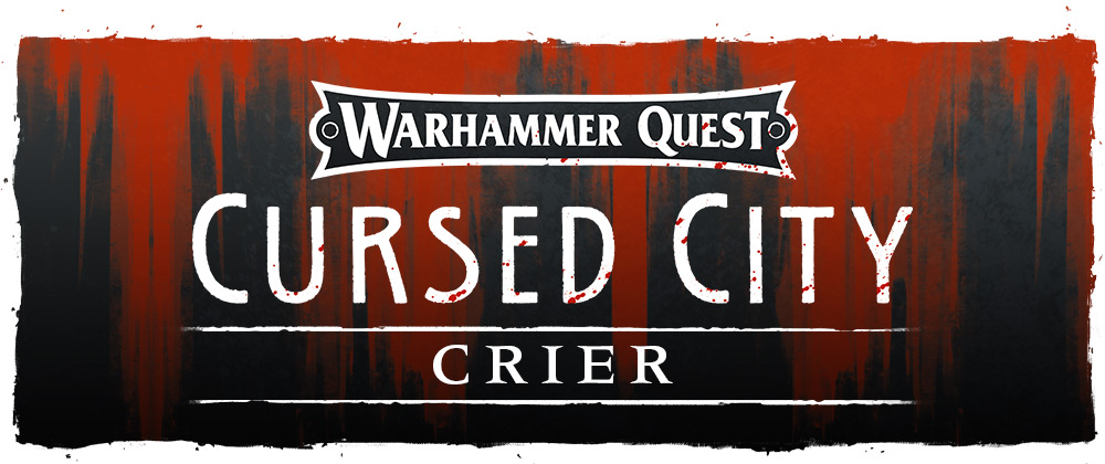 WHQ CursedCity Feb11 CryerHeader30hcs