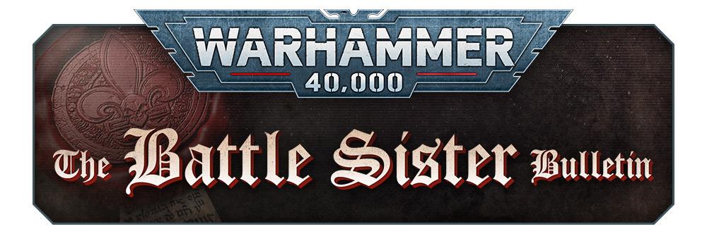 40k BattleSisterBulletin Apr12 Header