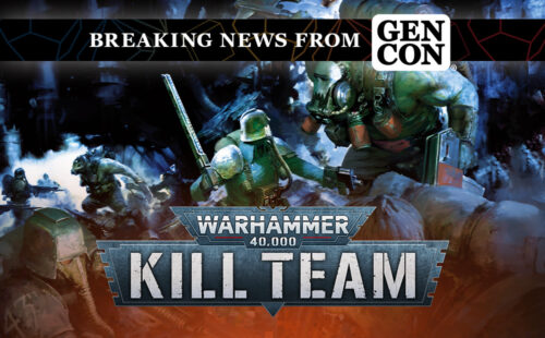 Gen Con – This New Kill Team Box Is the Perfect Way To Get Started